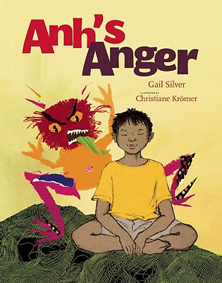 Anh's Anger By Silver, Gail/ Kromer, Christiane (ILT)